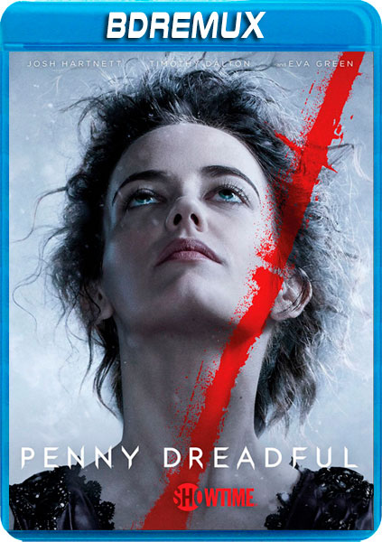 PENNY DREADFUL TEMPORADA 2 COMPLETA [BDREMUX 1080P][AC3 5.1 CASTELLANO-TRUEHD 5.1 INGLES+SUBS][ES-EN] torrent